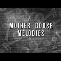 Mother Goose Melodies - Poster / Capa / Cartaz - Oficial 1