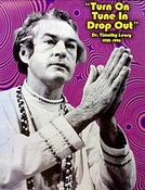 Timothy Leary: The Man Who Turned America On (Timothy Leary: The Man Who Turned America On)