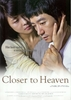 Closer to Heaven