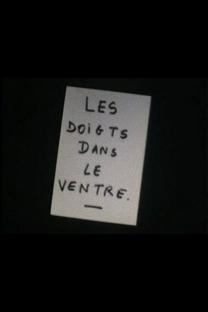 Les Doigts Dans Le Ventre - Poster / Capa / Cartaz - Oficial 1