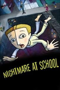Nightmare at School - Poster / Capa / Cartaz - Oficial 1
