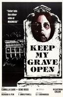 Deixe Minha Sepultura Aberta (Keep My Grave Open)