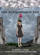 Life of Significant Soil (Life of Significant Soil)