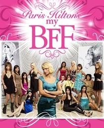 Paris Hilton's My New BFF - 1º Temporada - Poster / Capa / Cartaz - Oficial 1