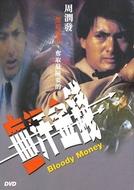 Dinheiro de Sangue (Xue han jin qian)