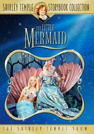 Shirley Temple's Storybook: A Pequena Sereia  (Shirley Temple's Storybook: The Little Mermaid)