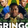 Crítica: Gringo - Vivo ou Morto (2018, de Nash Edgerton)