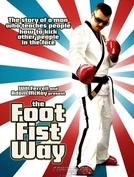 Metendo os Pés pelas Mãos (The Foot Fist Way)