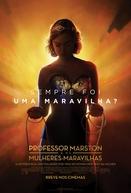 Professor Marston e as Mulheres Maravilhas (Professor Marston & The Wonder Women)