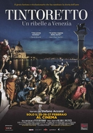 Tintoretto. A Rebel in Venice (Tintoretto. A Rebel in Venice)
