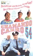 Chamando Carro 54  (Car 54, Where Are You?)