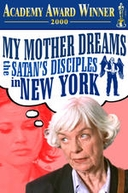 My Mother Dreams the Satan's Disciples in New York (My Mother Dreams the Satan's Disciples in New York)