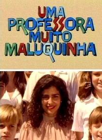 Uma Professora Muito Maluquinha - Poster / Capa / Cartaz - Oficial 1