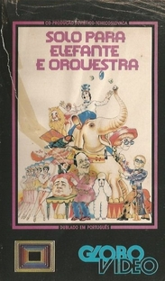Solo Para Elefante e Orquestra - Poster / Capa / Cartaz - Oficial 1