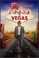 7 Dias para Vegas (7 Days to Vegas)