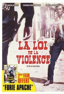 A Lei da Violência - Poster / Capa / Cartaz - Oficial 1
