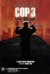 Maniac Cop 3 - O Distintivo do Silêncio - Poster / Capa / Cartaz - Oficial 3