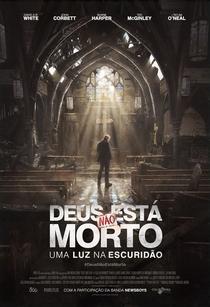 Deus Não Está Morto: Uma Luz na Escuridão - Poster / Capa / Cartaz - Oficial 2