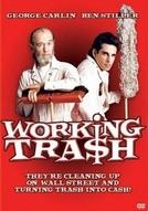 A Sorte no Lixo (Working Tra$h)