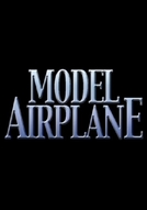 Model Airplane (Model Airplane)