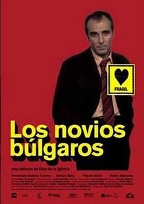 Los Novios Búlgaros - Poster / Capa / Cartaz - Oficial 1