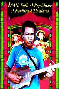 Isan: Folk And Pop Music Of Northeast Thailand - Poster / Capa / Cartaz - Oficial 1