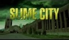 SLIME CITY MASSACRE - Trailer #1