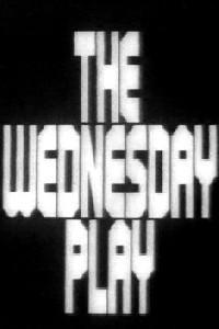 The Wednesday Play (1ª Temporada) - Poster / Capa / Cartaz - Oficial 1