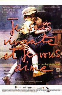 Je suis vivante et je vous aime  - Poster / Capa / Cartaz - Oficial 1