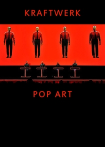 Kraftwerk - Pop Art  - Poster / Capa / Cartaz - Oficial 2