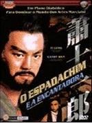 O Espadachim e a Encantadora (Xiao Shi Yi Lang)
