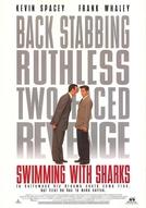 O Preço da Ambição (Swimming With Sharks)