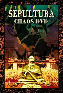 Sepultura - Chaos DVD - Poster / Capa / Cartaz - Oficial 1