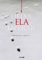Deixa Ela Entrar (1ª Temporada) (Let the Right One In (Season 1))