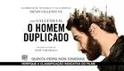 O Homem Duplicado - Trailer oficial