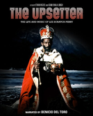 The Upsetter: The Life and Music of Lee Scratch Perry (The Upsetter: The Life and Music of Lee Scratch Perry)