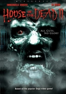 A Casa dos Mortos 2 (House of the Dead 2)