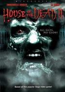 A Casa dos Mortos 2 (House of the Dead 2)