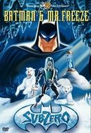 Batman & Mr. Freeze – Abaixo de Zero