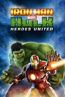 Homem de Ferro e Hulk: Super-Heróis Unidos - Poster / Capa / Cartaz - Oficial 4
