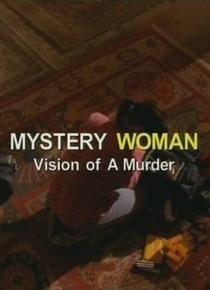 Uma Mulher Misteriosa: Visão de um Assassinato - Poster / Capa / Cartaz - Oficial 1