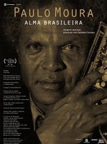 Paulo Moura - Alma Brasileira - Poster / Capa / Cartaz - Oficial 1