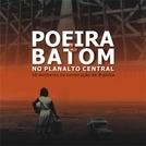 Poeira e Batom no Planalto Central - 50 mulheres na construção de Brasília