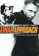 Voo Explosivo (Final Approach)