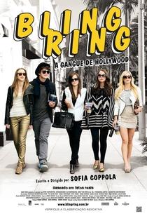 Bling Ring - A Gangue de Hollywood - Poster / Capa / Cartaz - Oficial 7