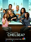 Cadê Você, Chelsea? (1ª Temporada) (Are You There, Chelsea? (Season 1))