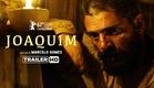Joaquim - Trailer oficial HD