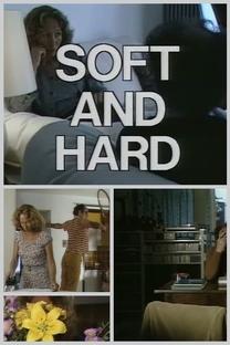 Soft and Hard  - Poster / Capa / Cartaz - Oficial 1