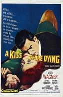 Amor, Prelúdio de Morte (A Kiss Before Dying)