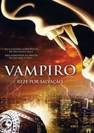Vampiro Reze por Salvação